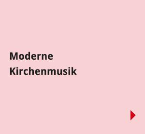 Navigationsbilder: Übersichtsseite – Begegnungen – Moderne Kirchenmusik