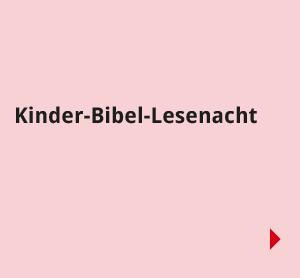 Navigationsbilder: Übersichtsseite - Aktiv in der Gemeinde - Kinder Bibellesenacht